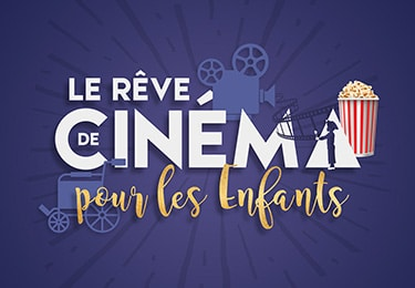 Rêve de Cinéma pour les Enfants