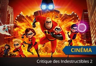 Critique des Indestructibles 2 de Pixar