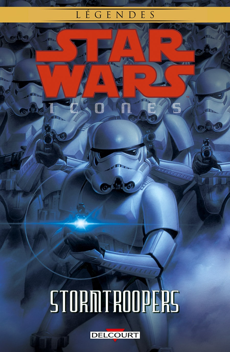 Star Wars Icones Tome 6 - Stormtroopers