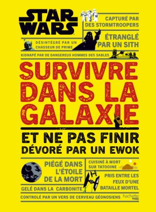 Survivre dans la Galaxie